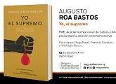 """Se presentó """"Yo el Supremo"""" de Augusto Roa Bastos"""
