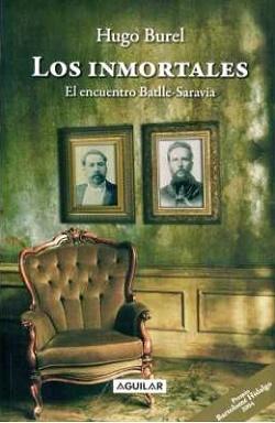 Los inmortales. El encuentro Batlle-Sarabia de Hugo Burel