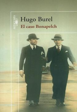 El caso Bonapelch de Hugo Burel