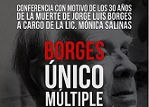 Conferencia Borges. Único, múltiple, nuevo
