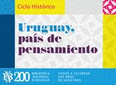 Uruguay País de Pensamiento, 200 años BIBNA