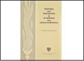 Historia de la Asociación de Academias de la Lengua Española - (ASALE)